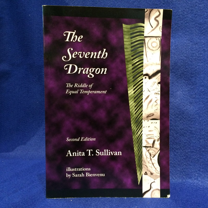 THE SEVEN DRAGON:The Riddle of Equal Temperament