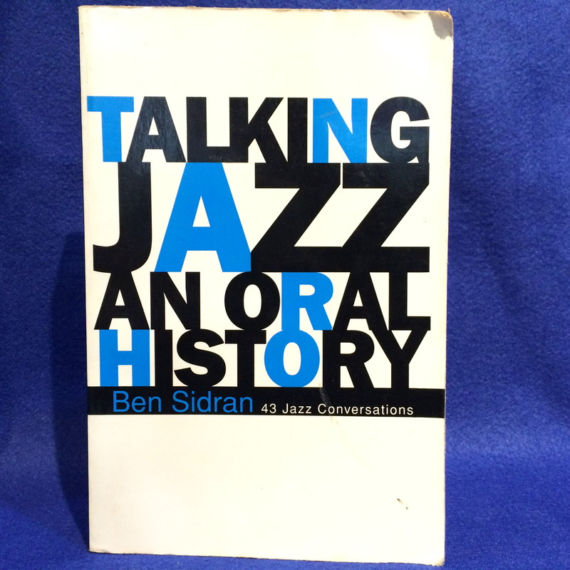 TALKING JAZZ:An Oral History