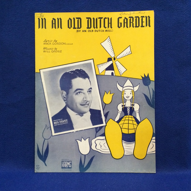 NICK DRAPER AND HIS ORCHESTRA/IN AN OLD DUTCH GARDEN (BY AN OLD DUTCH MILL)