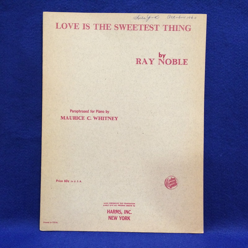 RAY NOBLE/LOVE IS THE SWEETEST THING