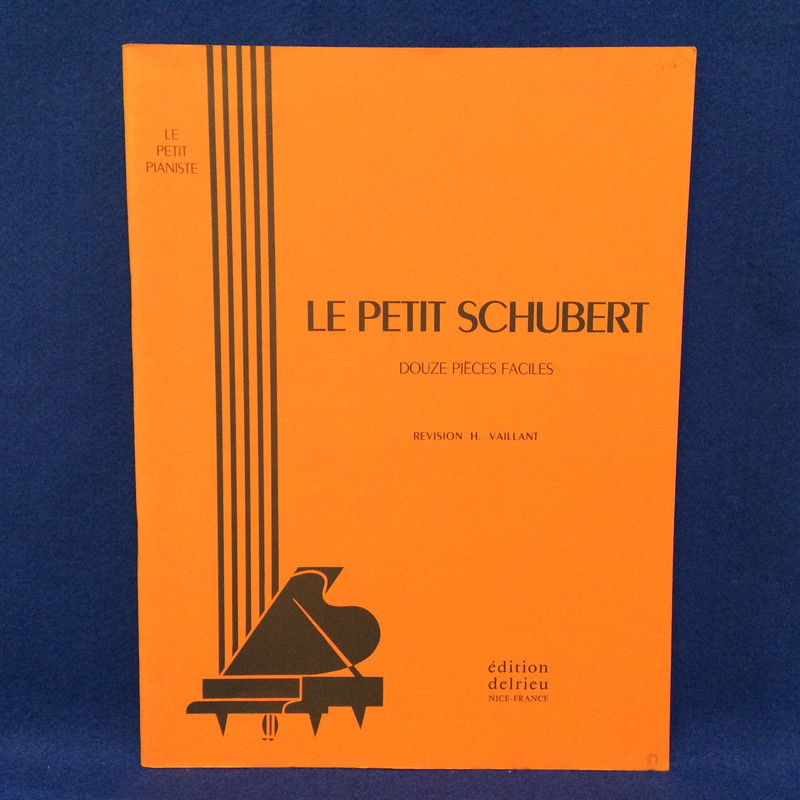 LE PETIT SCHUBERT douze pieces faciles