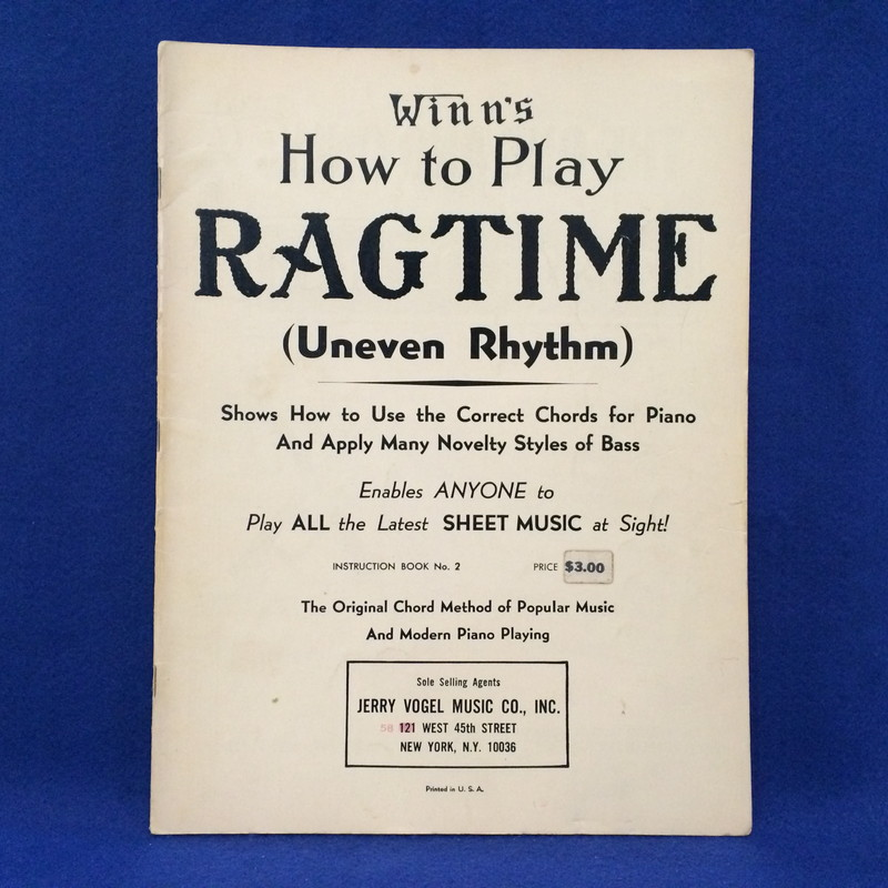 Winn's How to Play RAG TIME (Uneven Rhythm) And Adapt Chords