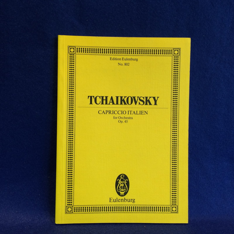 TCHAIKOVSKY CAPRICCIO ITALIEN for Orchestra Op.45