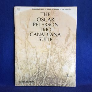 THE OSCER PETERSON TRIO/CANADIANA SUITE