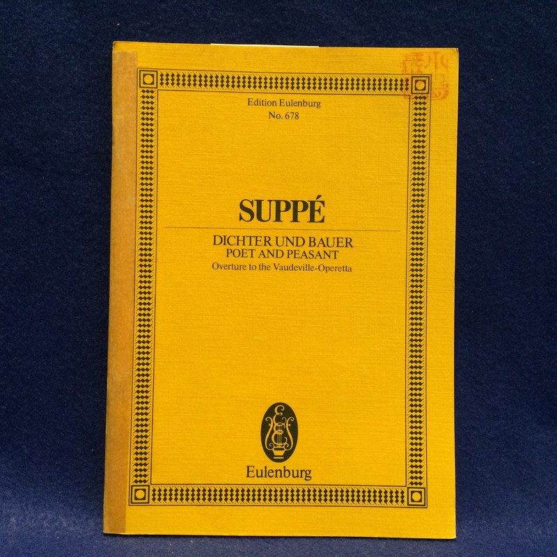 SUPPE DICHTER UND BAUER POET AND PEASANT Overture to the Vaudeville-Operetta