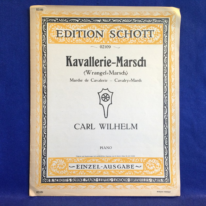 CARL WILHELM Kavallerie-March PIANO