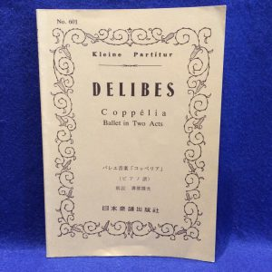 DELIBES Coppelia Ballet in Two Acts