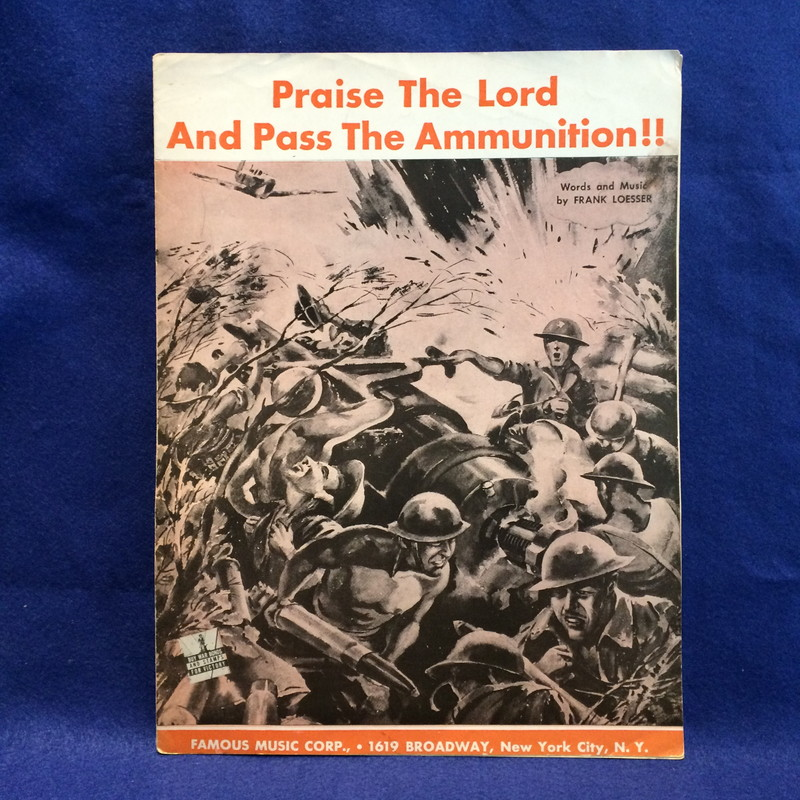 Praise The Lord And Pass The Ammunition!!