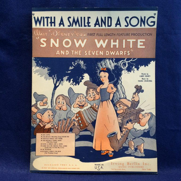 With a smile and a song/Snow White and The Seven Dwarfs