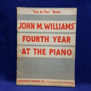 """Year by Year ""Books John W.Williams Fourth Year At The Piano"