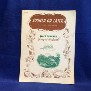 Sooner Or Later From Song Of The South